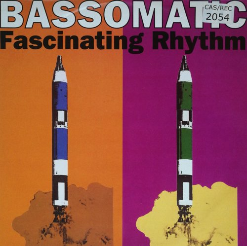 Click to view bassomatic - fascinating rhythm