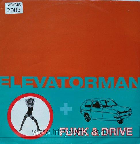Click to view Elevatorman - Funk & Drive