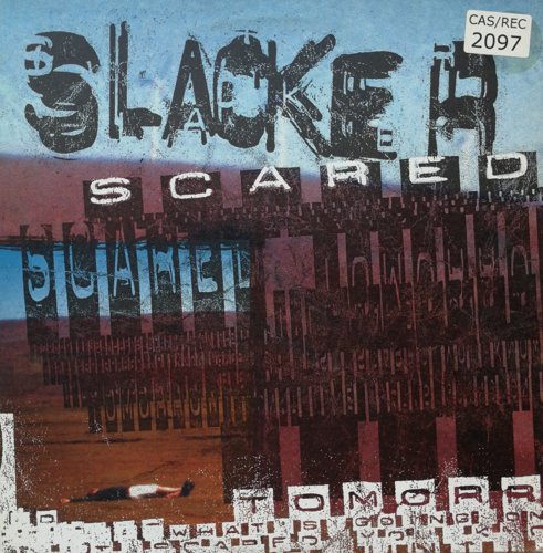 Click to view slacker - scared