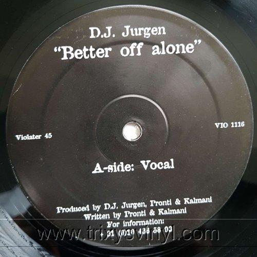 Click to view Dj Jurgen - Better Off Alone