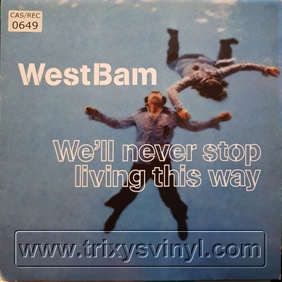 Click to view Westbam - Well Never Stop Living This Way